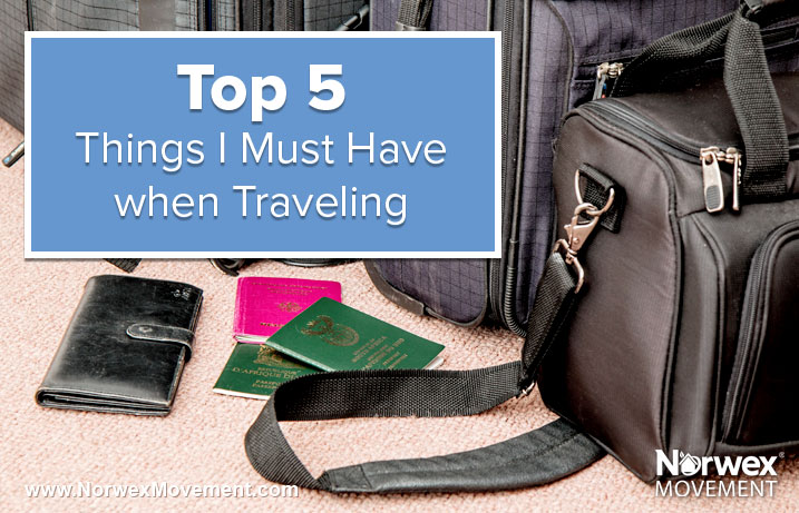 Top 5 Things I Must Haven When Travelling